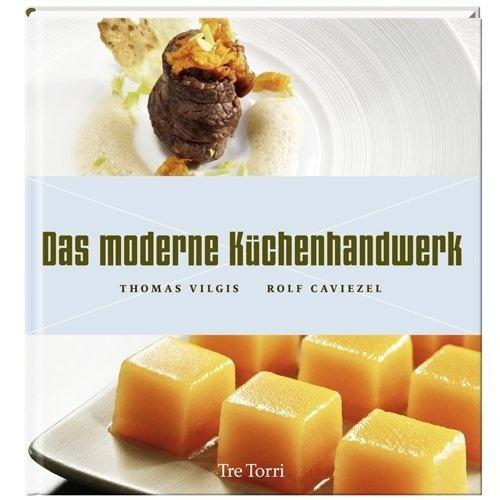 Das Moderne Küchenhandwerk